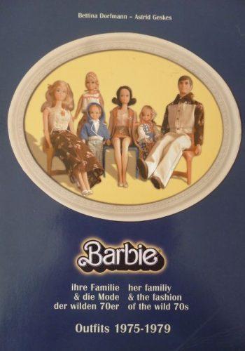 Barbie, ihre Familie & Mode